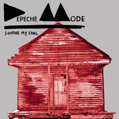 Soothe My Soul (Remixes) - EP - Depeche Mode