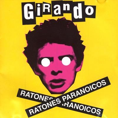 Girando - Ratones Paranoicos