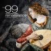 The 99 Most Essential Renaissance Masterpieces