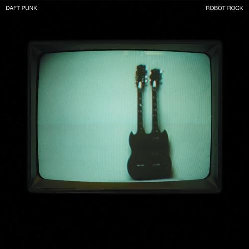 Daft Punk - Robot Rock (Soulwax Remix) - Single