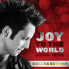 Joy To the World (Deluxe Edition) - Lincoln Brewster