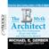 Michael E. Gerber - The E-Myth Architect (Unabridged)