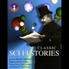 Classic Sci Fi Stories (Unabridged) AudioBook Download