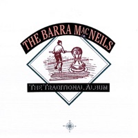The Traditional Album by The Barra MacNeils on Apple Music