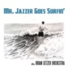 Mr. Jazzer Goes Surfin' - Single, The Brian Setzer Orchestra