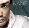 Kane - Rain Down On Me