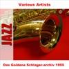 Das goldene Schlagerarchiv 1955