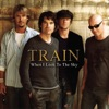 When I Look to the Sky (Radio Version) - Single, Train