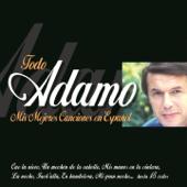 Adamo : Mis Mejores Canciones en Español