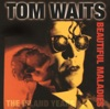 Beautiful Maladies - The Island Years, Tom Waits