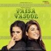 Paisa Vasool (Original Motion Picture Soundtrack)