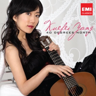 Forty Degrees North by Xuefei Yang for the Classical guitar