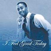 D.Anthony - I Feel Good Today