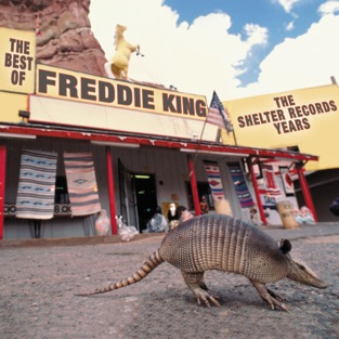 The Best of Freddie King: The Shelter Records Years – Freddie King