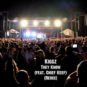 They Know (feat. Chief Keef) [Remix] - Single Mp3 Download