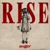 Rise, Skillet
