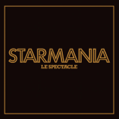Starmania, le spectacle (Live) [Remastered in 2009]