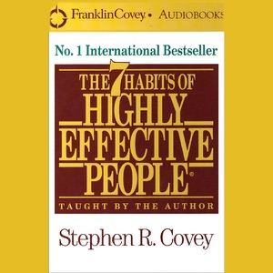 The 7 Habits of Highly Effective People - Stephen R. Covey audiobook, mp3