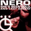 She's Been Sold - EP, Nero