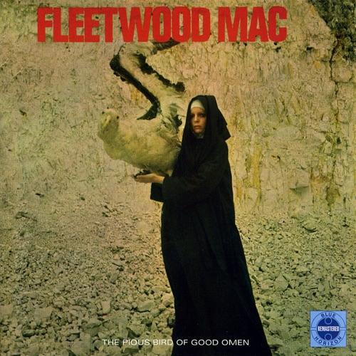 Fleetwood Mac - The Pious Bird of Good Omen (Remastered)