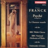 Franck: Le Chasseur Maudit / Psyche, Tadaaki Otaka & The BBC National Orchestra of Wales