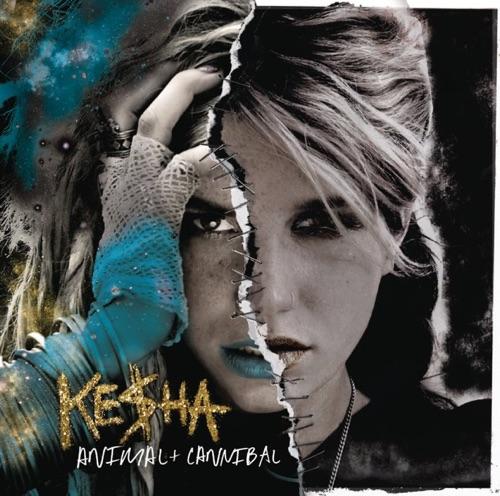 Ke$ha - Animal + Cannibal (Deluxe Edition)