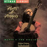 Poets & Angels - Music 4 the Holidays - Ottmar Liebert - Ottmar Liebert