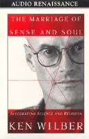 The Marriage of Sense and Soul: Integrating Science and Religion (Unabridged) [Unabridged Nonfiction] audiobook