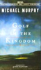 Michael Murphy - Golf in the Kingdom (Abridged Fiction) Grafik