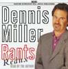Dennis Miller - Rants Redux (Unabridged) artwork