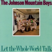 The Johnson Mountain Boys - Shouting in the Air