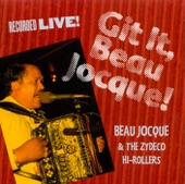 Beau Jocque and the Zydeco Hi-Rollers - Motor Dude Special