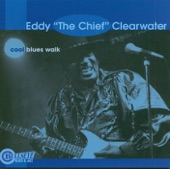 """Eddy """"The Chief"""" Clearwater - Blues for a Living"""