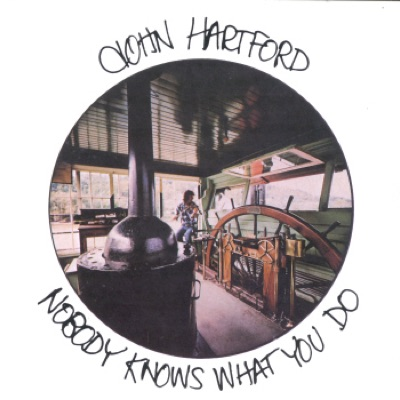 Nobody Knows What You Do - John Hartford