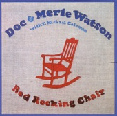 Doc & Merle Watson - Red Rocking Chair