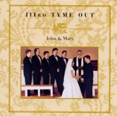 IIIRD Tyme Out - John and Mary