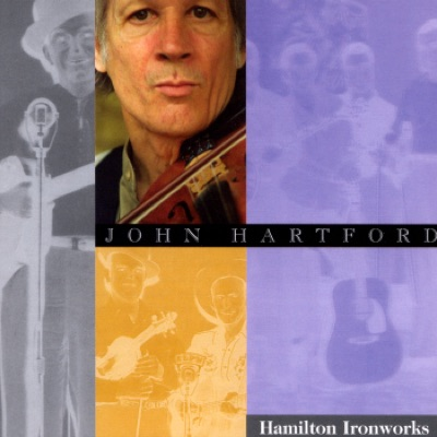 Hamilton Ironworks - John Hartford