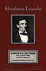 Abraham Lincoln - Lincoln's Letters: The Private Man and the Warrior (Unabridged) [Unabridged Nonfiction]  artwork
