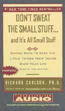 Don't Sweat the Small Stuff, And It's All Small Stuff (Unabridged) audiobook