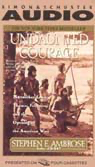 Undaunted Courage: Meriwether Lewis, Thomas Jefferson, and the Opening of the American West audiobook