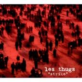 Les Thugs - Poison Head