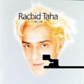Rachid Taha - Baadini