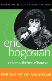 The Worst of Bogosian, Volume One audiobook