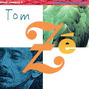 Brazil Classics 4: The Best of Tom Ze