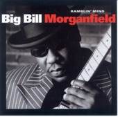 Big Bill Morganfield - Strong Man Holler