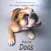 The Canine Composers Series, Vol.1: Music for Dogs