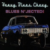 Heavy Blues Chevy - The Walk