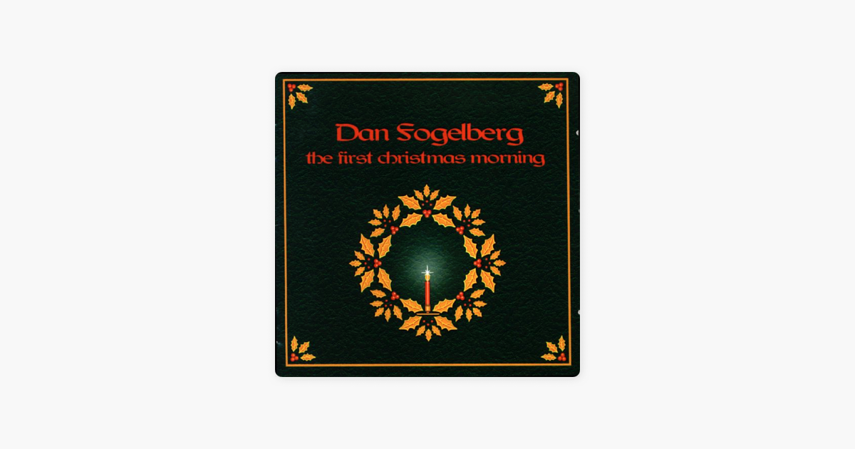 the first christmas morning by dan fogelberg on itunes - Dan Fogelberg Christmas Song