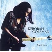Deborah Coleman - Feelin' Alright