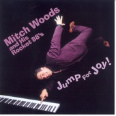 Mitch Woods And His Rocket 88s - Broke